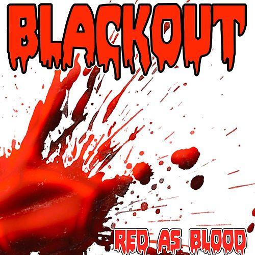 Blackout by Red As Blood