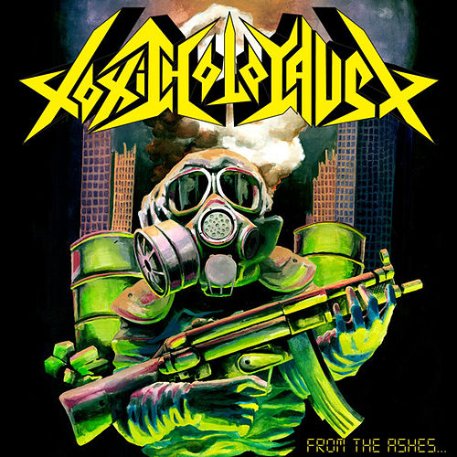 Play & Download From the Ashes of Nuclear Destruction by Toxic Holocaust | Napster