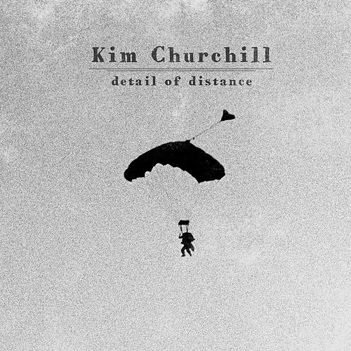Play & Download Detail of Distance by Kim Churchill | Napster