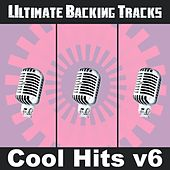 Ultimate Backing Tracks: Cool Hits V6 by Soundmachine