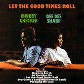 Let the Good Times Roll van Chubby Checker