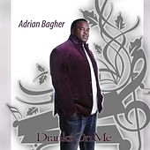 Play & Download Dranks on Me by Adrian Bagher | Napster