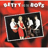 Play & Download Betty and the Bops by Betty (2) | Napster