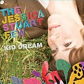 Kid Dream by The Jessica Stuart Few