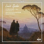 Spohr: Symphonies Nos. 1 & 6 by Hannover Radio Philharmonic Orchestra