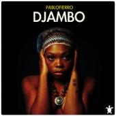 Djambo by Pablo Fierro