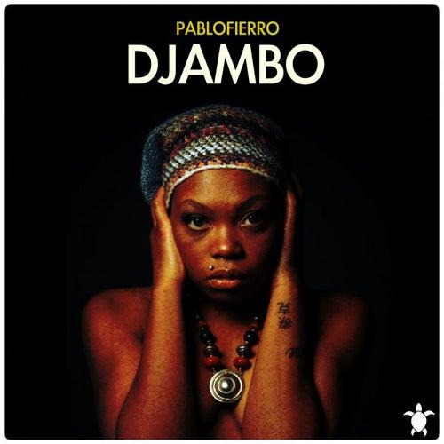 Play & Download Djambo by Pablo Fierro | Napster