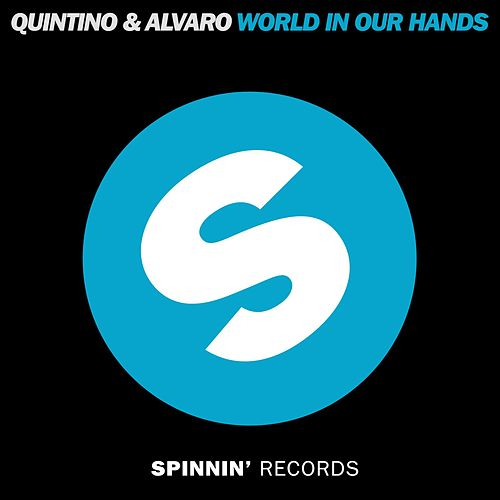 Play & Download World In Our Hands by Quintino and Alvaro | Napster