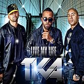 Play & Download Live My Life by Tka | Napster