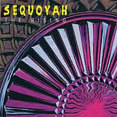 Play & Download The Rising by Sequoyah | Napster