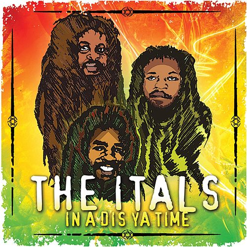 Play & Download In A Dis Ya Time by The Itals | Napster