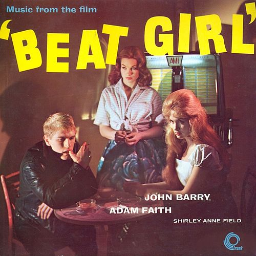 Beat Girl (Original Motion Picture Soundtrack) [Remastered] by Various Artists