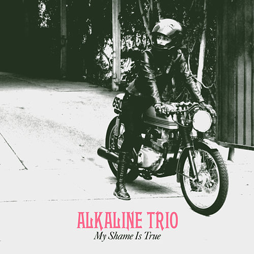 Play & Download My Shame Is True by Alkaline Trio | Napster