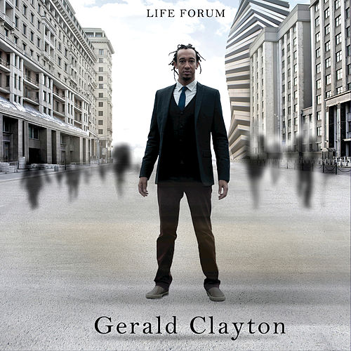 Play & Download Life Forum by Gerald Clayton | Napster