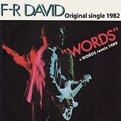 Play & Download Words (Original Single 1982) by F. R. David | Napster