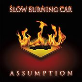 Play & Download Assumption by Slow Burning Car | Napster