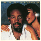 Play & Download Love's On The Menu by Jerry Butler | Napster