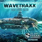 Play & Download Das Boot 2K13 (New Mixes And Remastered, The Boat 2013) by Wavetraxx | Napster