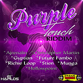Play & Download Purple Touch Riddim by Various Artists | Napster