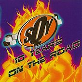 Play & Download 10 Years On the Road: Big Town Hide-Out by Sequoyah | Napster