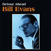Detour Ahead by Bill Evans