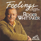 Play & Download Feelings by Roger Whittaker | Napster