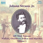 100 Most Famous Works Vol. 1 by Johann Strauss, Jr.