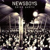 Play & Download Going Public by Newsboys | Napster