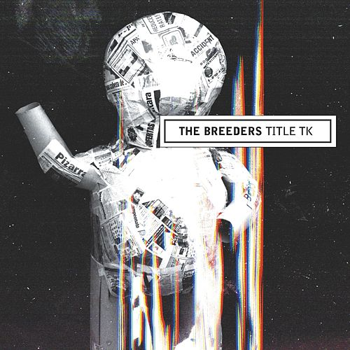 Title TK by The Breeders