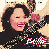Play & Download The Road That Led Me To You by Baillie and the Boys | Napster
