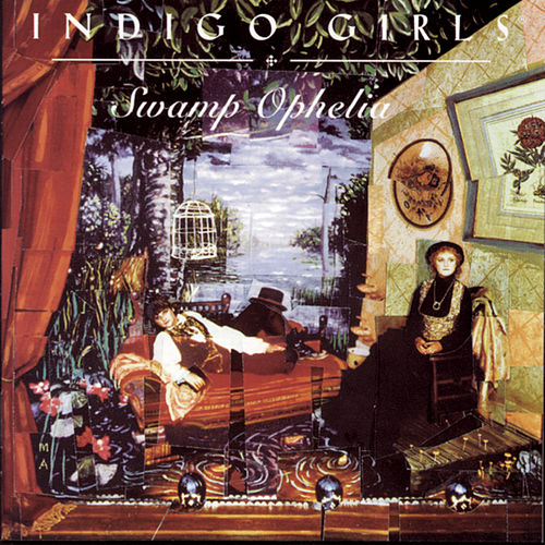 Play & Download Swamp Ophelia by Indigo Girls | Napster