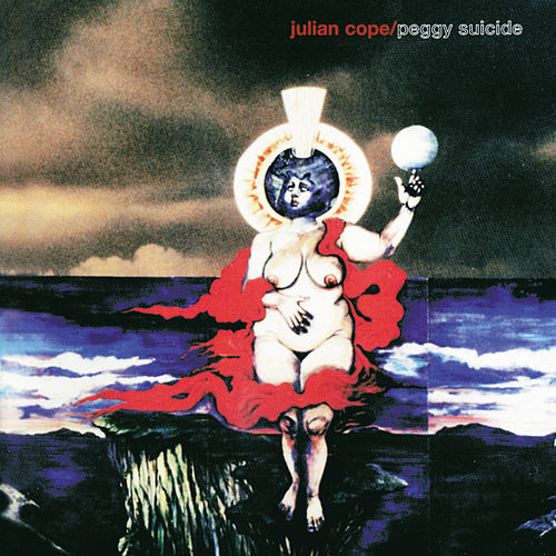 Play & Download Peggy Suicide by Julian Cope | Napster