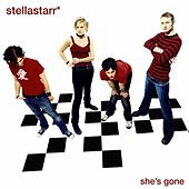 She's Gone by Stellastarr