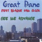 Cee Me Advance by Great Dane