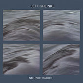 Play & Download Soundtracks by Jeff Greinke | Napster