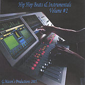 Play & Download Hip-Hop Beats & Instrumentals (Volume#2) by G.Mason's Productions | Napster