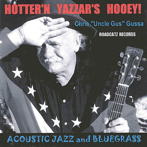 Play & Download Hotter'n Yazzar's Hooey! by Chris