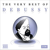 THE VERY BEST OF DEBUSSY by Claude Debussy