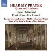 HEAR MY PRAYER - Hymns and Anthems von Various Artists