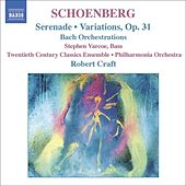 SCHOENBERG: Serenade / Variations for Orchestra / Bach Orchestrations by Various Artists