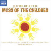 RUTTER: Mass of the Children / Shadows / Wedding Canticle by John Rutter