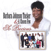 So Precious by Barbara Tucker