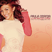 Play & Download Lo Que Hago Por Tu Amor (doing Too Much) by Paula Deanda | Napster