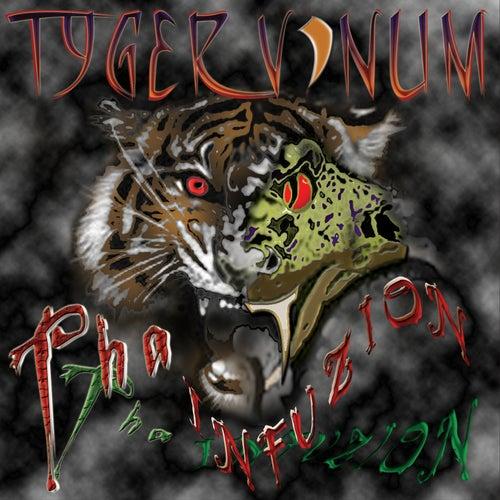 Tha Infuzion by Tyger Vinum