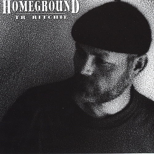 Homeground by Tr Ritchie