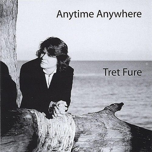 Play & Download Anytime Anywhere by Tret Fure | Napster