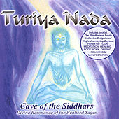 Play & Download Cave of the Siddhars by Turiya Nada | Napster