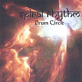 Play & Download Drum Circle by Spiral Rhythm | Napster