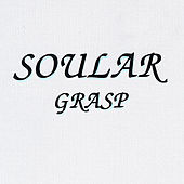 Play & Download Grasp by Soular | Napster