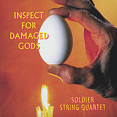 Play & Download Inspect For Damaged Gods by Soldier String Quartet | Napster